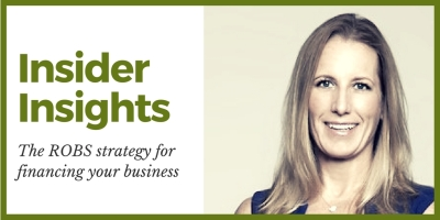 Insider Insights: The ROBS strategy for financing your business